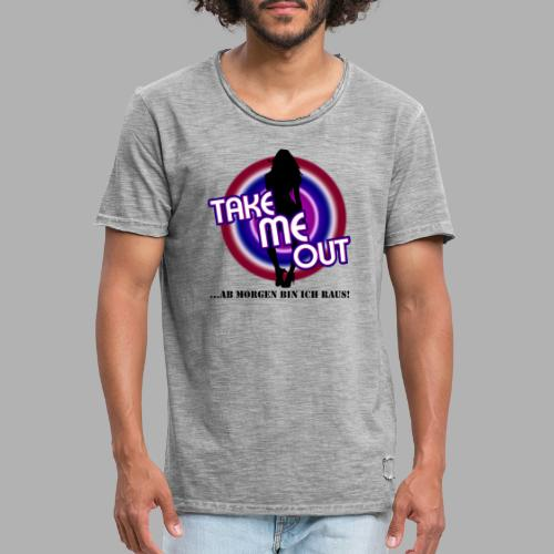 Take me out_Sie_Var. 2 - Männer Vintage T-Shirt