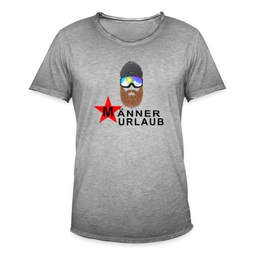 Männerurlaub - Männer Vintage T-Shirt
