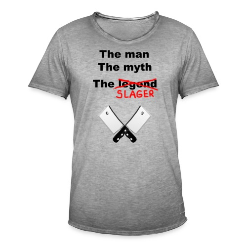 The man, The Myth, The Slager - Mannen Vintage T-shirt