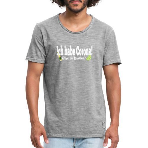 Ich hab corona- Hast du Limetten? - Männer Vintage T-Shirt