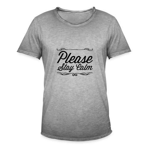 Please Stay Calm - Men's Vintage T-Shirt