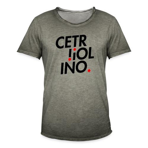 Cetr!ol!no. (Light T-Shirt) - Maglietta vintage da uomo