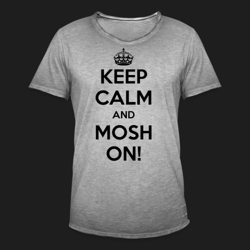 KEEP CALM AND MOSH ON! - Maglietta vintage da uomo