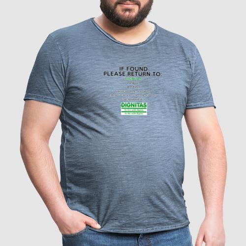Dignitas - If found please return joke design - Men's Vintage T-Shirt