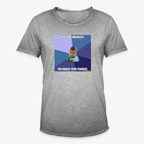 NICE JOB MAURICE - Männer Vintage T-Shirt