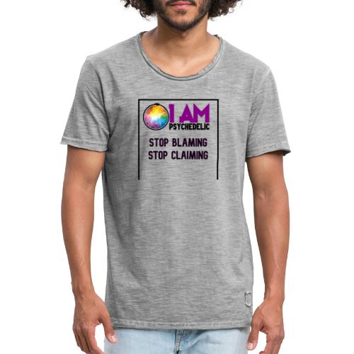 STOP BLAMING CLAIMING - Mannen Vintage T-shirt