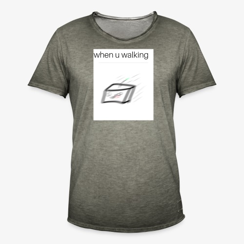 when you walking meme - T-shirt vintage Homme
