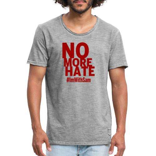No More Hate- Red Text - Men's Vintage T-Shirt