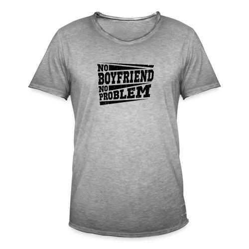 No Boyfriend No Problem - Männer Vintage T-Shirt