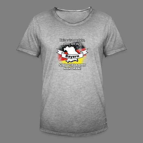 Perfekt Bayern - Männer Vintage T-Shirt