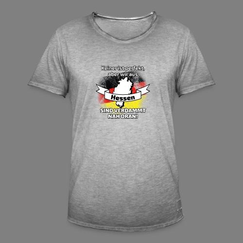 Perfekt Hessen - Männer Vintage T-Shirt