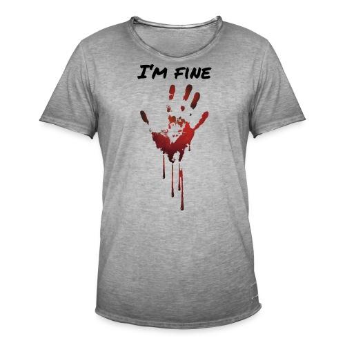 I AM FINE BLUT HAND - Männer Vintage T-Shirt