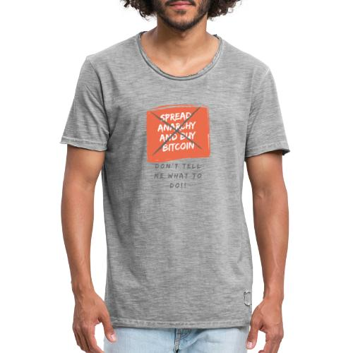 Spread Anarchy and buy BITCOIN.... - Camiseta vintage hombre