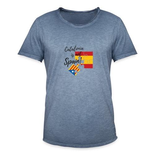 Catalonia is not spain - Camiseta vintage hombre