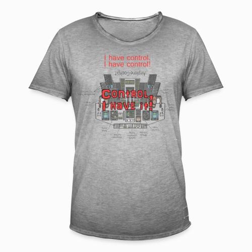 I have control - Männer Vintage T-Shirt