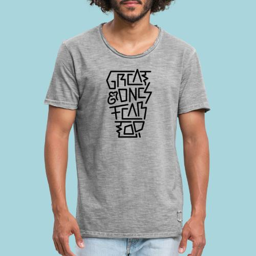 Great Ones Fear Too - Mannen Vintage T-shirt