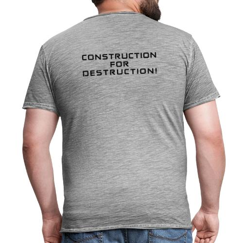 Black Negant logo + CONTRUCTION FOR DESTRUCTION! - Herre vintage T-shirt