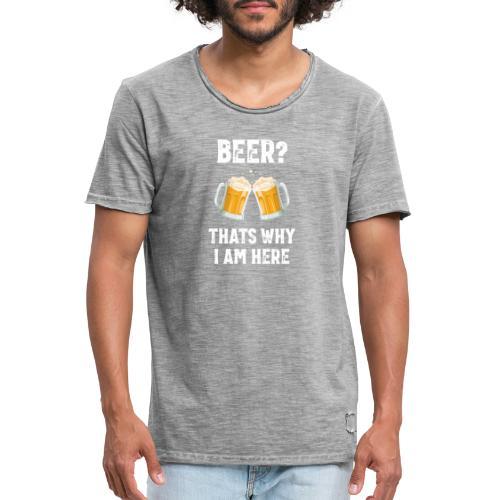 Bier Daarom Ben Ik Hier - Mannen Vintage T-shirt