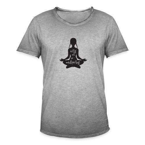 Krijg nou de meditering - Mannen Vintage T-shirt