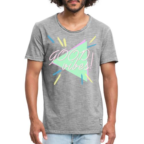 good vibes - Camiseta vintage hombre