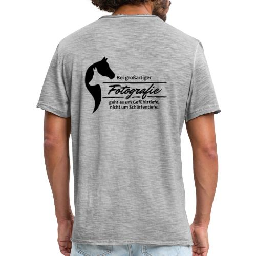 Gefühlstiefe vs. Schärfentiefe - Männer Vintage T-Shirt