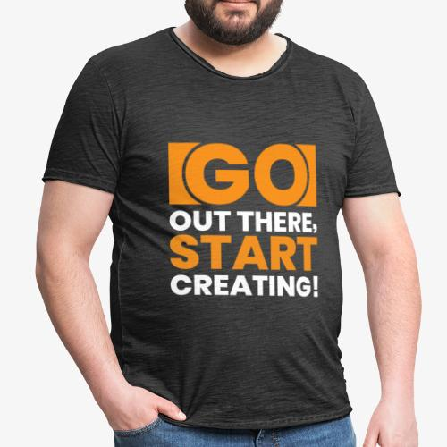 GO OUT THERE, START CREATING!! - Men's Vintage T-Shirt