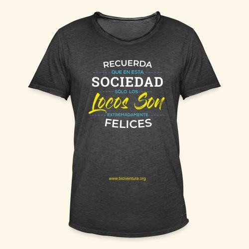 Extremadamente Felices - Camiseta vintage hombre
