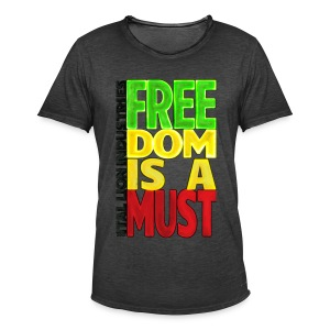 Freedom is a must - Men's Vintage T-Shirt