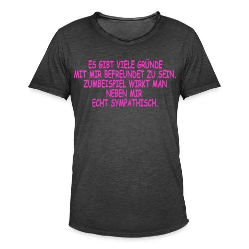 Lustiges Shirt , Frech - Männer Vintage T-Shirt