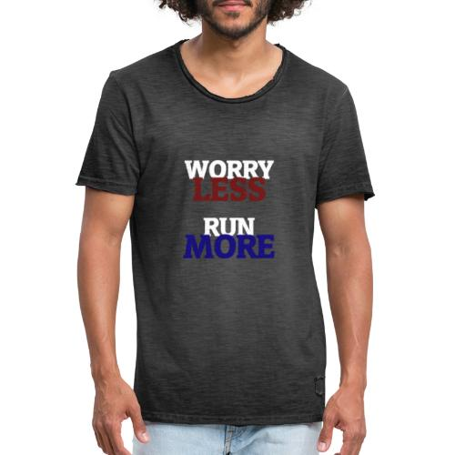 Worry less, Run more - T-shirt vintage Homme