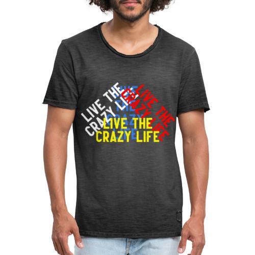 LIVE THE CRAZY LIFE - Camiseta vintage hombre