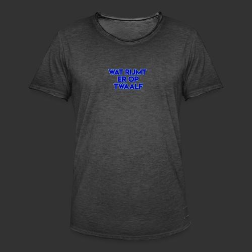 wat rijmt er op twaalf - Mannen Vintage T-shirt