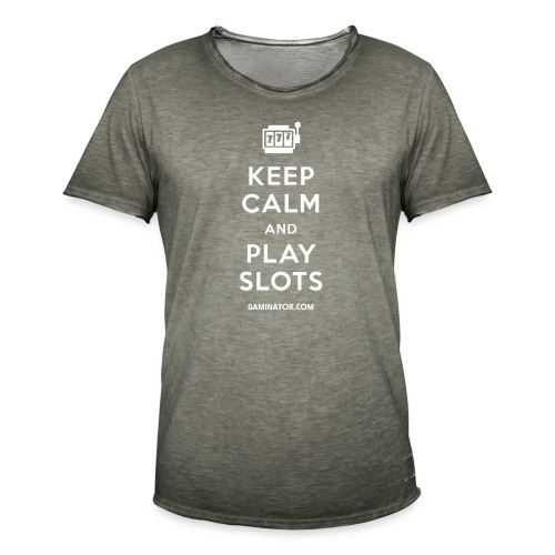 Keep Calm and Play Slots - Men's Vintage T-Shirt