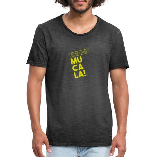 SPOILER ALERT: MUCALA! - Maglietta vintage da uomo