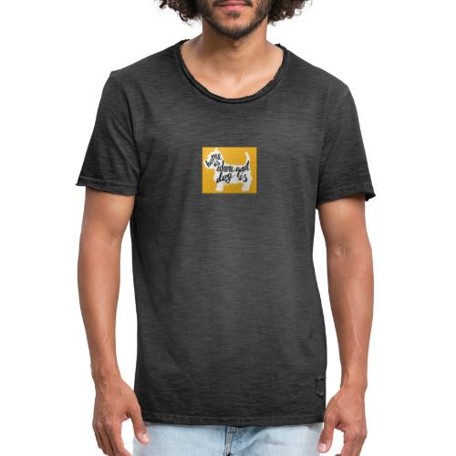 home is where your dog is - Camiseta vintage hombre