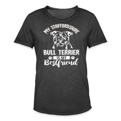 STAFFORSHIR- BULLTERRIER-BEST-FRIEND - Männer Vintage T-Shirt