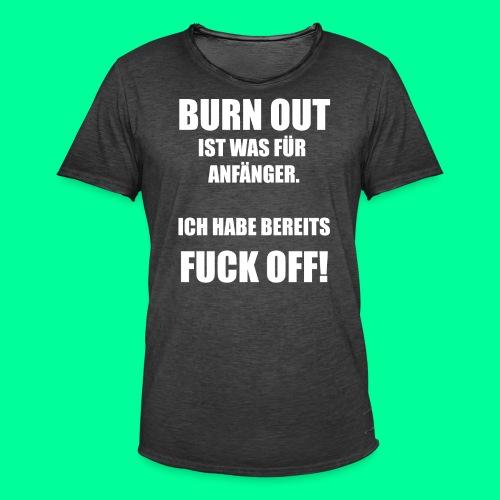 Arbeitsspruch - Männer Vintage T-Shirt