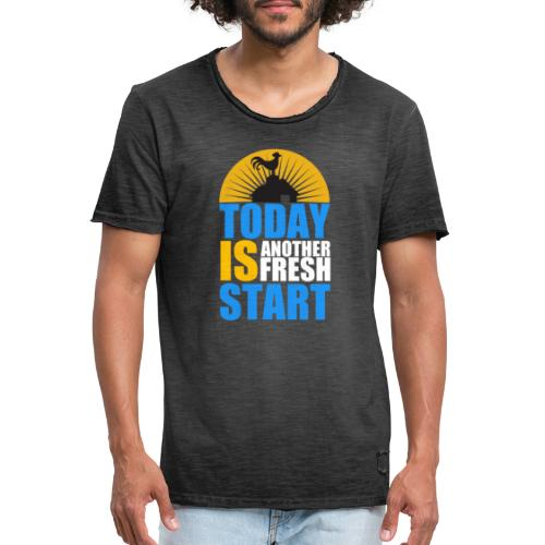 Today is another fresh start - T-shirt vintage Homme