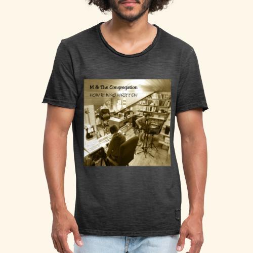 How it was written - Männer Vintage T-Shirt