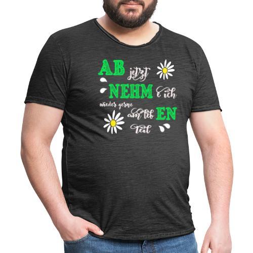 AB jetzt NEHMe ich wieder gerne am lebEN teil - Männer Vintage T-Shirt