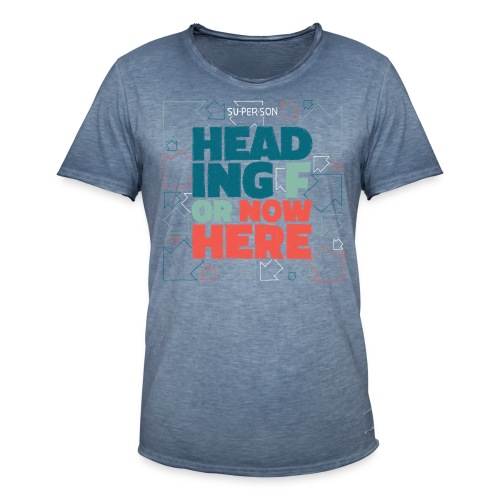 Heading For Nowhere - Herre vintage T-shirt