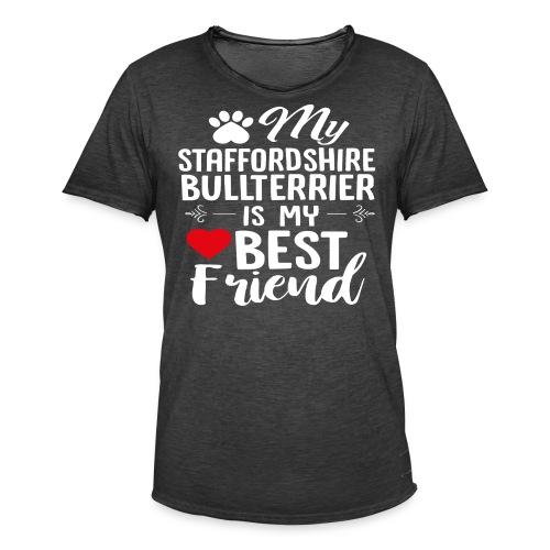 MYBESTFRIEND-STAFFORDSHIRE BULLTERRIER - Männer Vintage T-Shirt