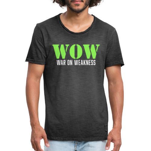 War on weakness hell - Männer Vintage T-Shirt