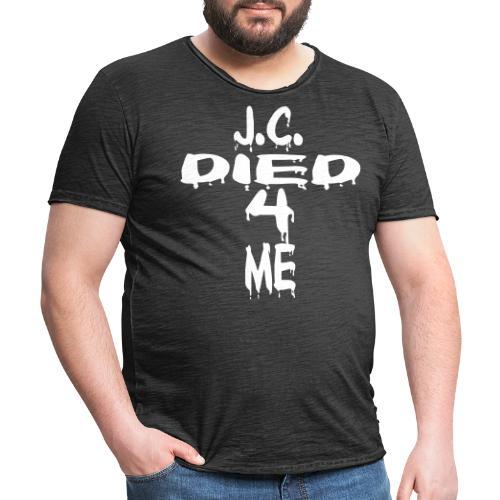 J.C.Died 4 Me - Cross - Männer Vintage T-Shirt