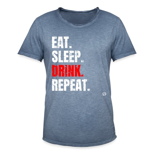 EET SLAAP DRANK HERHALEN Shirt - Drinkende partij T-shirt - Mannen Vintage T-shirt