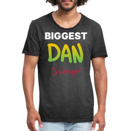 We all simp for Dan - Herre vintage T-shirt