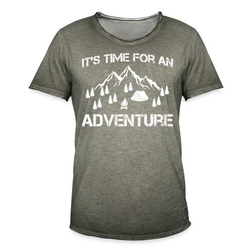 It's time for an adventure - Men's Vintage T-Shirt