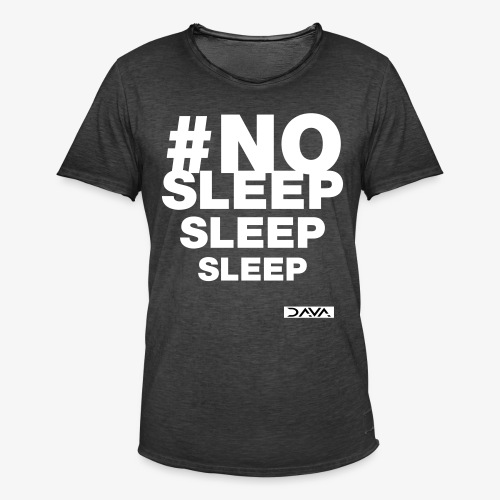 No sleep - white - Men's Vintage T-Shirt