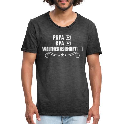 Herren Papa Opa Geburtstag Geschenk Weltherrschaft - Männer Vintage T-Shirt