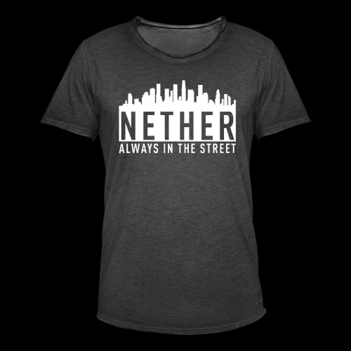 Nether - Always in the Street - Maglietta vintage da uomo